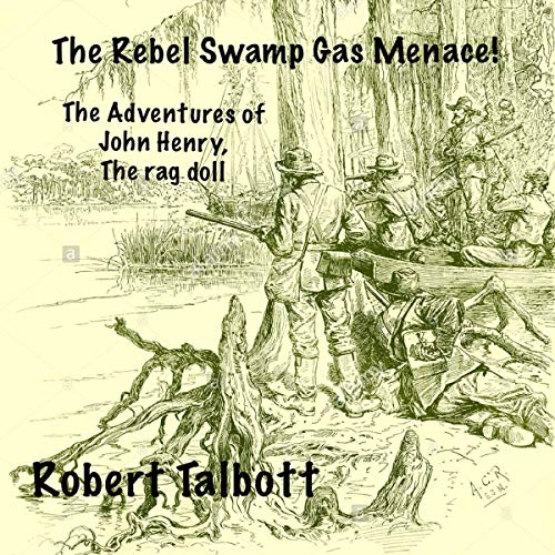 The Rebel Swamp Gas Menace! cover art
