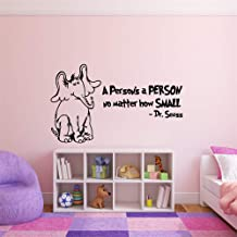 Vinly Art Decal Words Quotes Horton Hears A Who and A Person's A Person No Matter How Small Childrens Book Character Vinyl Wall Decal for Nursery Kids Room Bedroom