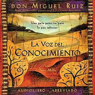 La voz del conocimiento (Narración en Castellano) [The Voice of Knowledge] cover art