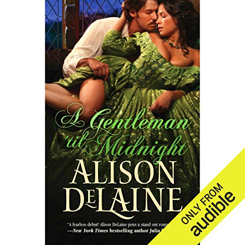 A Gentleman 'Til Midnight                   By:                                                                                                                                 Alison DeLaine                               Narrated by:                                                                                                                                 Helen Lloyd                      Length: 12 hrs and 34 mins     2 ratings     Overall 5.0