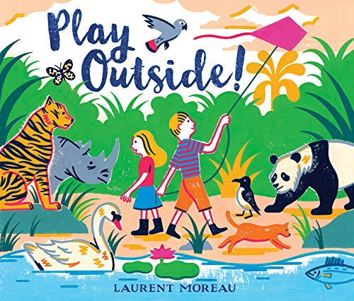 Compare Textbook Prices for Play Outside Illustrated Edition ISBN 9781324015475 by Moreau, Laurent