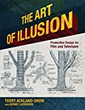 The Art of Illusion: Production Design for Film and Television (English Edition)