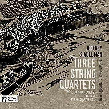Jeffrey Stadelman: 3 String Quartets