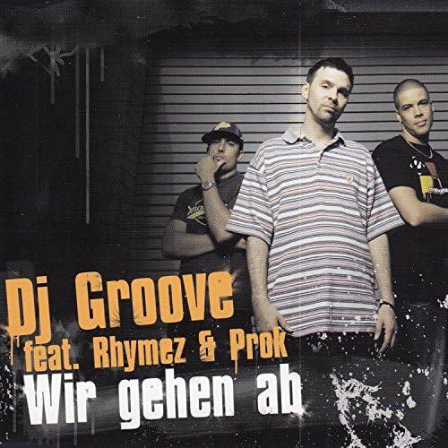 DJ Groove feat. Rhymez & Prok