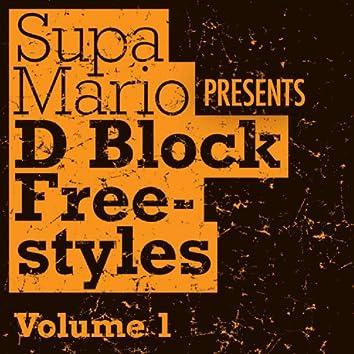 Supa Mario Presents: D Block Freestyle Volume 1
