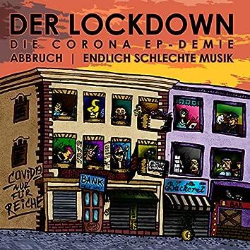 Der Lockdown - Die Corona EP-Demie