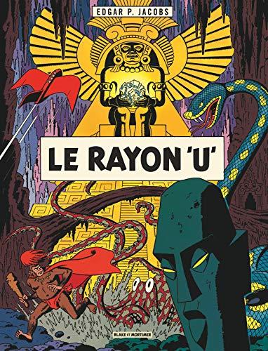 Blake & Mortimer - Tome 0 - Le Rayon U