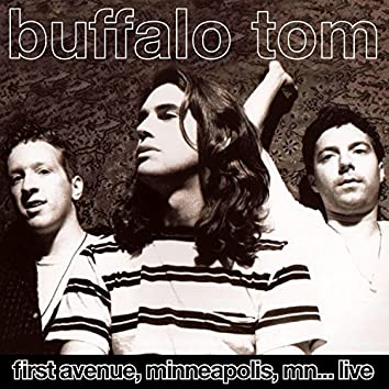 First Avenue, Minneapolis, MN...Live & Remastered 11 May '92