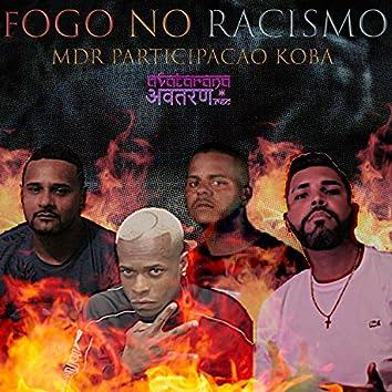 Fogo no Racismo