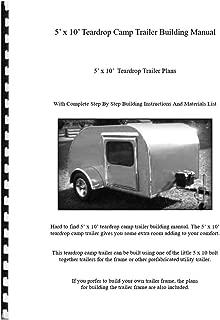 5' x 10' Teardrop Camp Trailer Building Manual