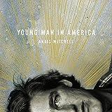 Anais Mitchell: Young Man In America [Vinyl LP] (Vinyl)