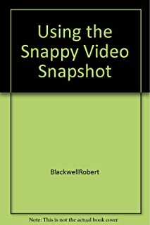 Using the Snappy Video Snapshot