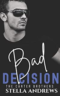 Bad Decision: The Carter Brothers