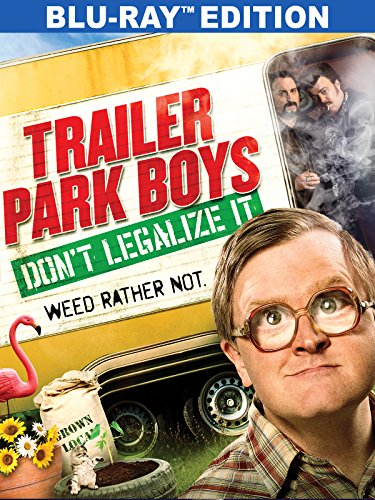 Trailer Park Boys: Don't Legalize It [Blu-ray] [Import anglais]