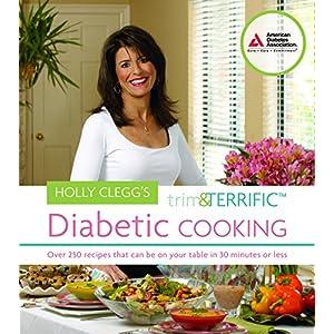 buy  Holly Clegg's Trim and Terrific Diabetic ... American Diabetes Association