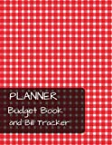 Planner budget book and Bill Tracker: With Calendar 2018-2019 ,income list,Weekly expense tracker ,Bill Planner, Financial Planning Journal Expense ... size 8.5x11 Inches Extra Large Made In USA