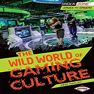 The Wild World of Gaming Culture cover art