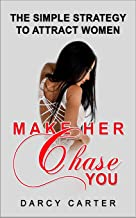 Best make women chase you Reviews