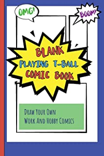 Blank Playing T-Ball Comic Book: Draw Your Own Work And Hobby Comics Omg! Boom!