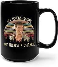 Me There's A Chance Vintage Ceramic Coffee Mug Tea Cup (15oz, Black)