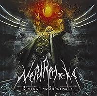 Revenge & Supremacy