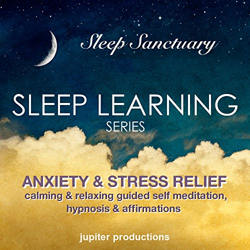 Anxiety & Stress Relief Sleep-Learning audiobook cover art