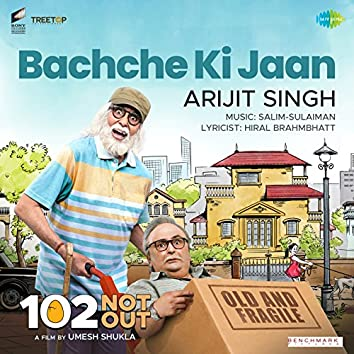 """Bachche Ki Jaan (From """"102 Not out"""") - Single"""