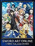 Sword Art Online Libro da colorare: Libro da colorare speciale per bambini e adulti, pagine da colorare rilassanti giganti di alta qualità