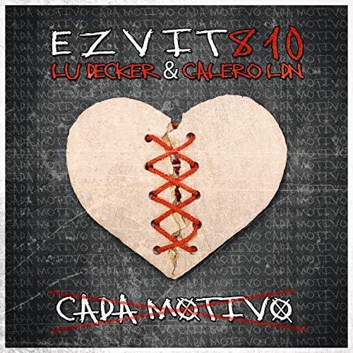 EZVIT 810, Lu Decker & Calero LDN