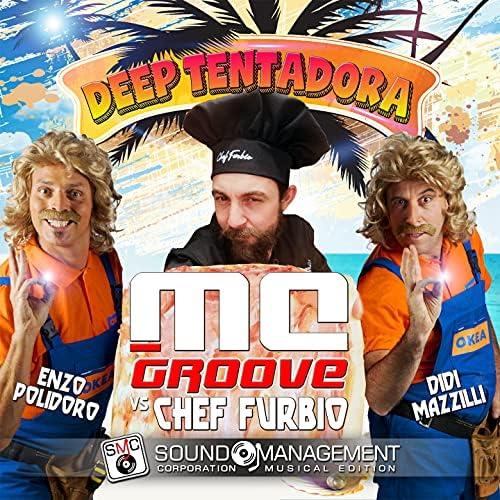 MC Groove, Chef Furbio, Didi Mazzilli & Enzo Polidoro