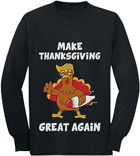 Make Thanksgiving Great Again Donald Trump Turkey Youth Kids Long Sleeve T-Shirt