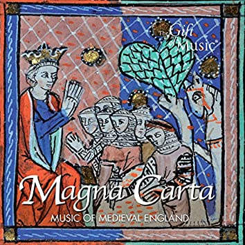 Magna Carta: Music of Medieval England