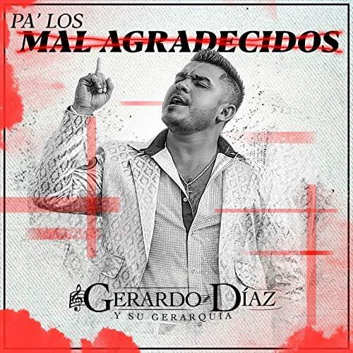 Gerardo Díaz y su Gerarquia