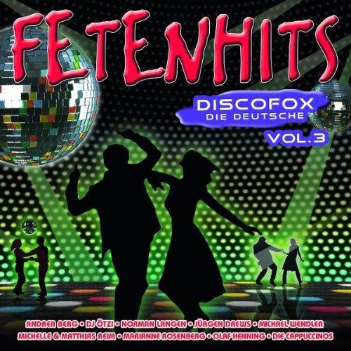 Fetenhits Discofox-die Deutsche Vol.3