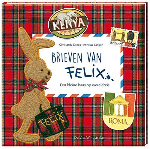 Brieven van Felix: een kleine haas op wereldreis