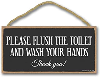 Honey Dew Gifts Home Decor, Please Flush and Wash Your Hands 5 inch by 10 inch Hanging Sign, Bathroom Wall Art, Bathroom Wall Decor