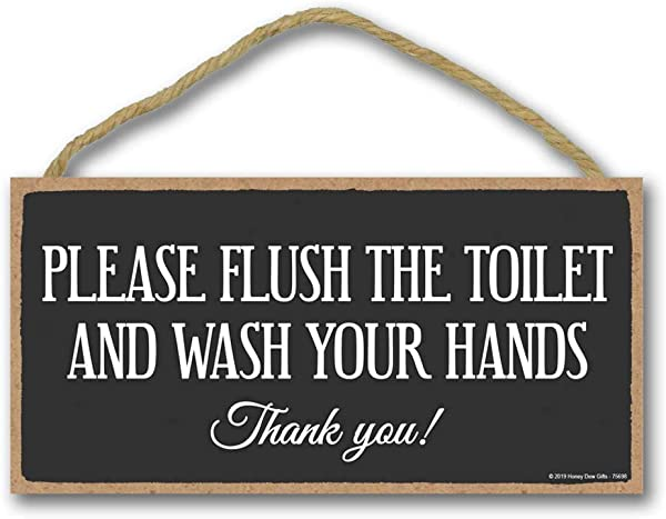 Honey Dew Gifts Home Decor Please Flush And Wash Your Hands 5 Inch By 10 Inch Hanging Sign Bathroom Wall Art Bathroom Wall Decor