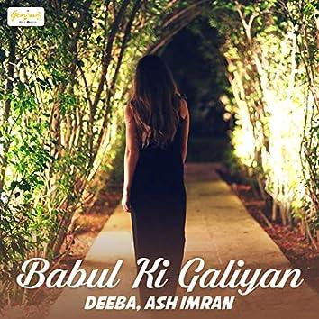 Babul Ki Galiyan - Single