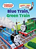 Thomas & Friends: Blue Train, Green Train (Thomas & Friends) (Bright & Early Board Books(TM))