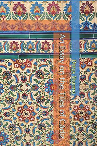 An Essay on the Tiles of Cádiz