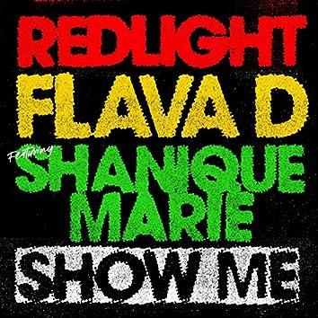 Show Me (feat. Shanique Marie)