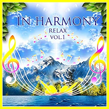 In Harmony - Relax, Vol. 1