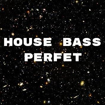 House Bass Perfet