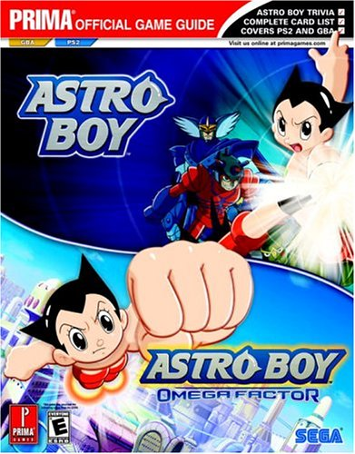 Astro Boy: and Astro Boy : Omega Factor (Prima's Official Strategy Guide)