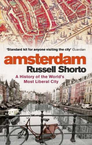 Amsterdam: A History of the World's Most Liberal City (English Edition)