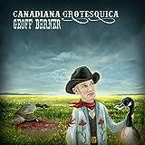 Canadiana Grotesquica