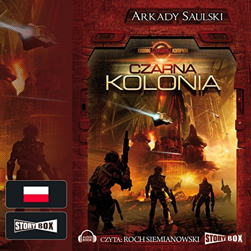 Czarna kolonia (Kroniki czerwonej kompani 1) audiobook cover art