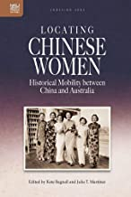 Locating Chinese Women: Historical Mobility Between China and Australia