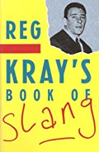 Reg Kray's Book of Slang