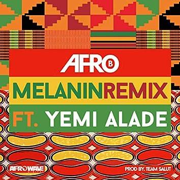 Melanin (Remix)